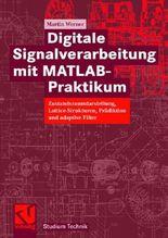 Digitale Signalverarbeitung mit MATLAB®-Praktikum