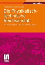 Die Physikalisch-Technische Reichsanstalt