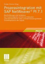 Prozessintegration mit SAP NetWeaver® PI 7.1