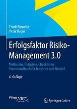 Erfolgsfaktor Risiko-Management 3.0
