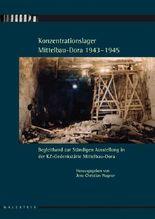 Konzentrationslager Mittelbau-Dora 1943-1945