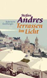 Werke in Einzelausgaben / Terrassen im Licht