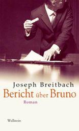 Bericht über Bruno