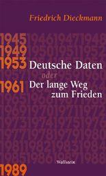 Deutsche Daten oder Der lange Weg zum Frieden