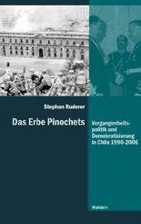 Das Erbe Pinochets