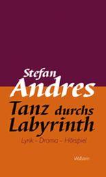 Werke in Einzelausgaben / Tanz durchs Labyrinth