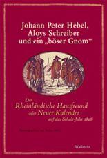 Johann Peter Hebel, Aloys Schreiber und ein 'böser Gnom'