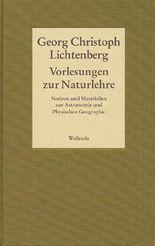 Gesammelte Schriften - Historisch-kritische und kommentierte Ausgabe / Vorlesungen zur Naturlehre