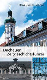 Dachauer Zeitgeschichtsführer