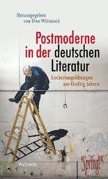 Postmoderne in der deutschen Literatur
