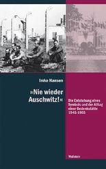 """""""Nie wieder Auschwitz!"""""""