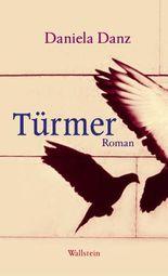 Türmer: Roman