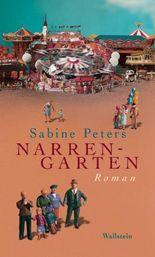 Narrengarten: Roman