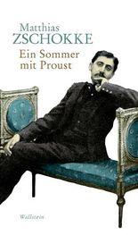 Ein Sommer mit Proust
