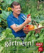 Einfach natürlich gärtnern! Taschenbuch