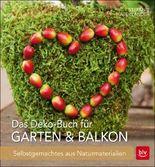 Das Deko-Buch für Garten & Balkon