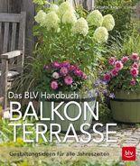 Das BLV Handbuch Balkon Terrasse