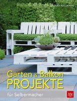 Garten & Balkonprojekte