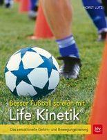 Besser Fußball spielen mit Life-Kinetik®