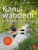 Kanuwandern in Süddeutschland