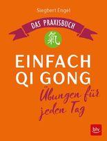 Einfach Qi Gong