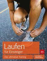 Start Running!: Das ultimative Trainingsbuch für Laufanfänger