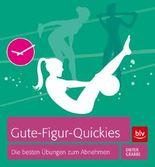 Gute-Figur-Quickies: Die besten Übungen zum Abnehmen
