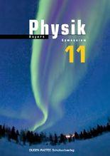 Duden Physik - Sekundarstufe II - Bayern / 11. Schuljahr - Schülerbuch