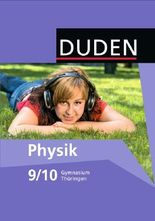Duden Physik - Gymnasium Thüringen - Neubearbeitung / 9./10. Schuljahr - Schülerbuch