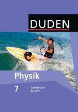 Duden Physik - Gymnasium Sachsen / 7. Schuljahr - Schülerbuch