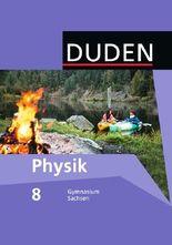 Duden Physik - Gymnasium Sachsen / 8. Schuljahr - Schülerbuch