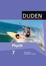 Duden Physik - Gymnasium Sachsen / 7. Schuljahr - Arbeitsheft