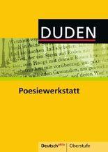 Deutsch aktiv - Oberstufe / Poesiewerkstatt