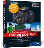 Canon EOS 650D. Das Kamerahandbuch