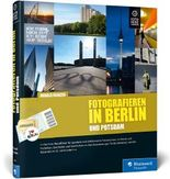 Fotografieren in Berlin und Potsdam