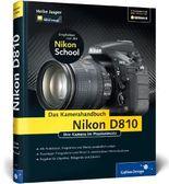 Nikon D810. Das Kamerahandbuch