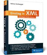 Einstieg in XML: Grundlagen, Praxis, Referenz