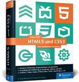 HTML5 und CSS3: Das umfassende Handbuch zum Lernen und Nachschlagen. Inkl. JavaScript, Bootstrap, Responsive Webdesign u. v. m.