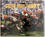 Guts & Glory. The Golden Age of American Football