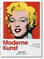 Moderne Kunst 1870-2000. Vom Impressionismus bis heute