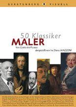 50 Klassiker - Maler