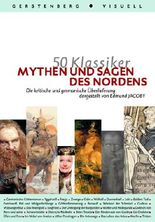 50 Klassiker - Mythen und Sagen des Nordens