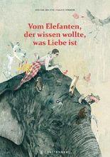 Vom Elefanten, der wissen wollte, was Liebe ist