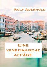 Eine venezianische Affäre
