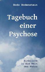 Tagebuch einer Psychose