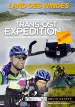 Trans-Ost-Expedition - Die 3. Etappe