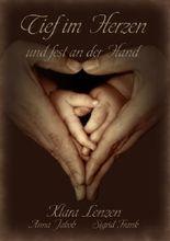 Tief im Herzen und fest an der Hand