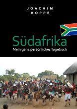 Südafrika - mein ganz persönliches Tagebuch