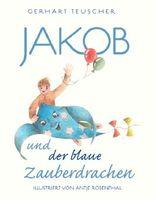 Jakob und der blaue Zauberdrachen