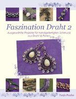 Faszination Draht 2